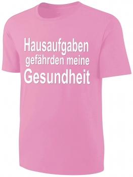 Kinder Sprüche T Shirt Hausaufgaben... Rosa